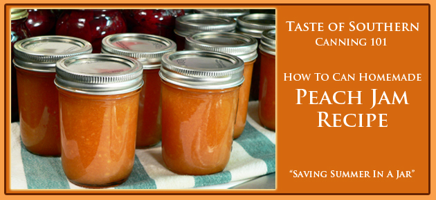 How to can peach jam.