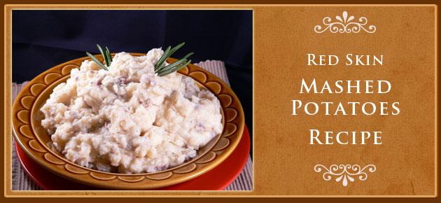 Red Skin Mashed Potatoes Recipe