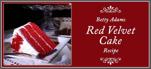 Betty Adams Red Velvet Cake Recipe
