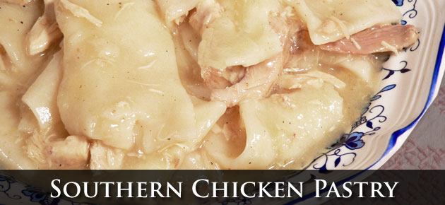 Chicken Pastry, made from scratch.