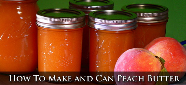 How To Make and Can Peach Butter.