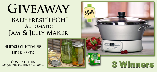 Taste of Southerns Biggest Giveaway yet, the Ball FreshTECH Jam & Jelly Maker, plus more.