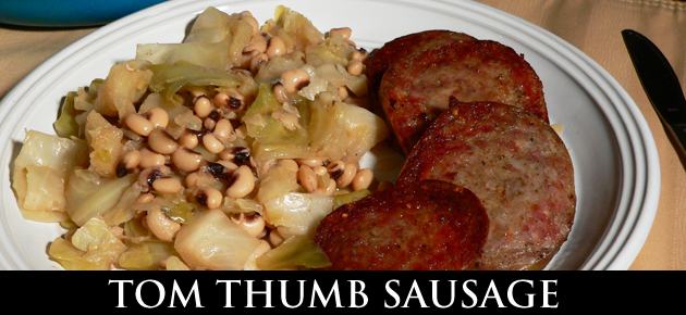 Tom Thumb Sausage with Cabbage and Purple Hull Peas recipe.