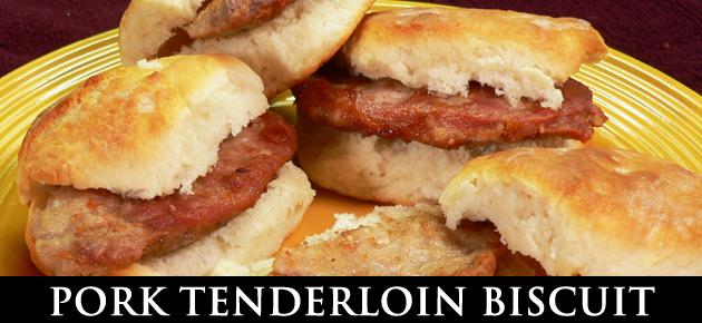 Pork Tenderloin Biscuits, slider.