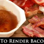 How To Render Bacon Fat