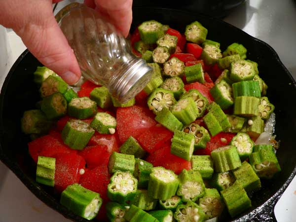 Okra and Tomatoes, add some black pepper.