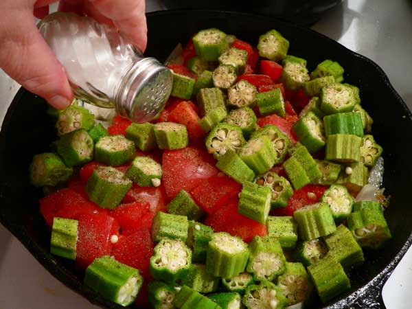 Okra and Tomatoes, add some salt.