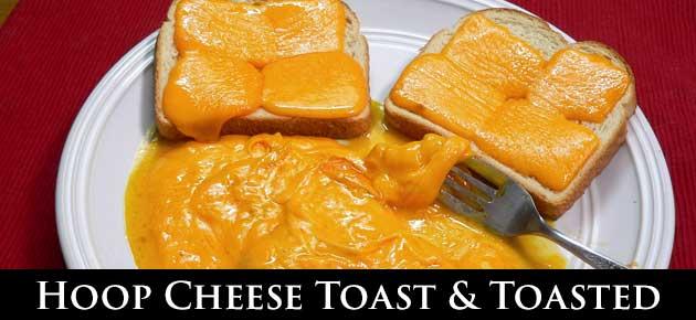 Hoop Cheese Toast, slider.