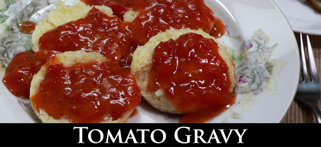 Tomato Gravy, slider.