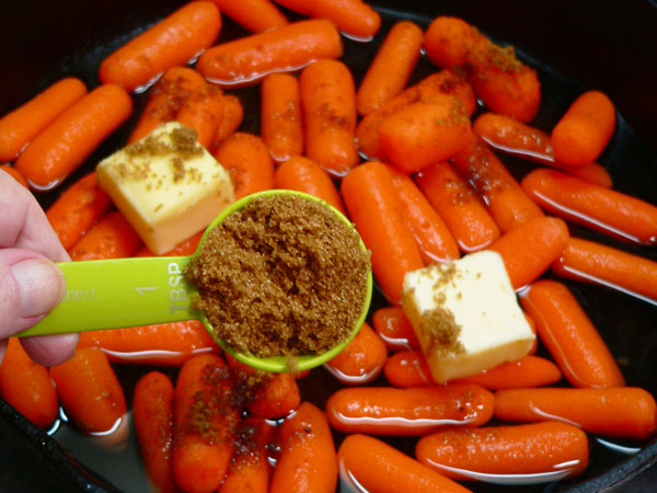 Glazed Carrots, add brown sugar.